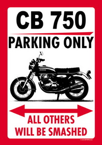 CB 750 PARKING ONLY sign